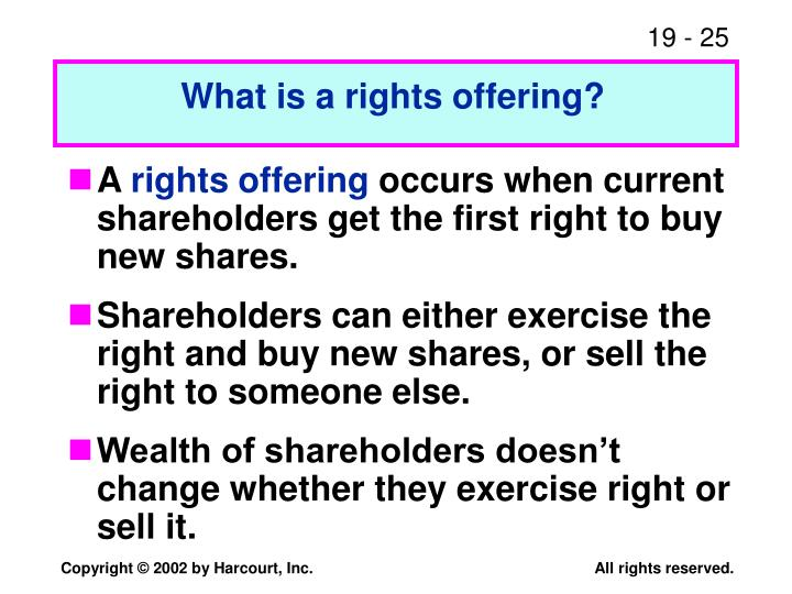 What is a rights offering?