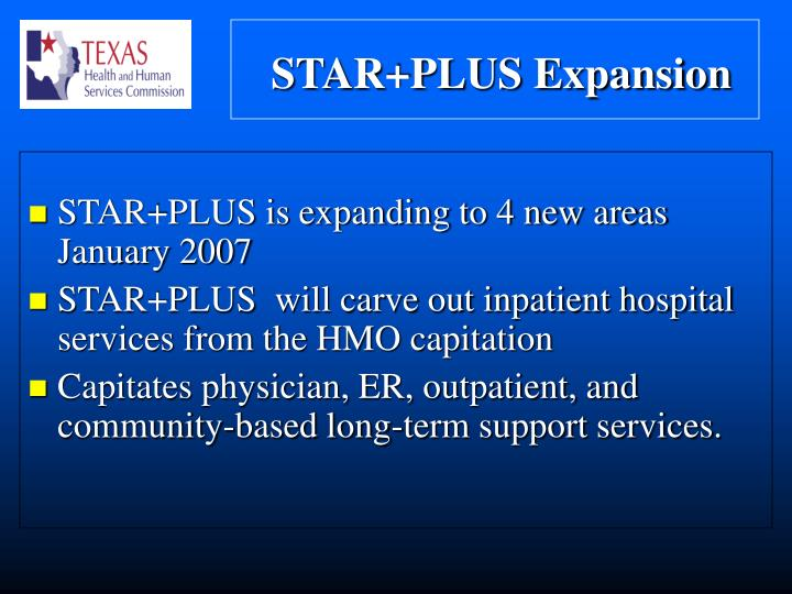 STAR+PLUS is expanding to 4 new areas January 2007