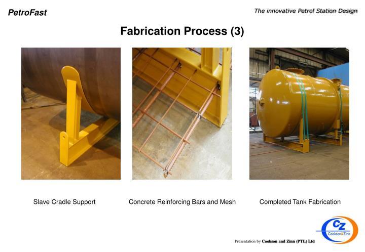 Fabrication Process (3)