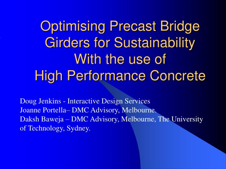 Optimising precast bridge girders for sustainability with the use of high performance concrete
