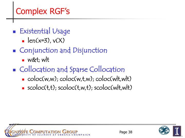 Complex RGF's