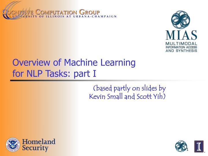 Overview of machine learning for nlp tasks part i