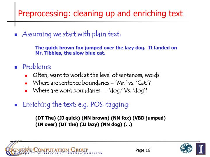 Preprocessing: cleaning up and enriching text