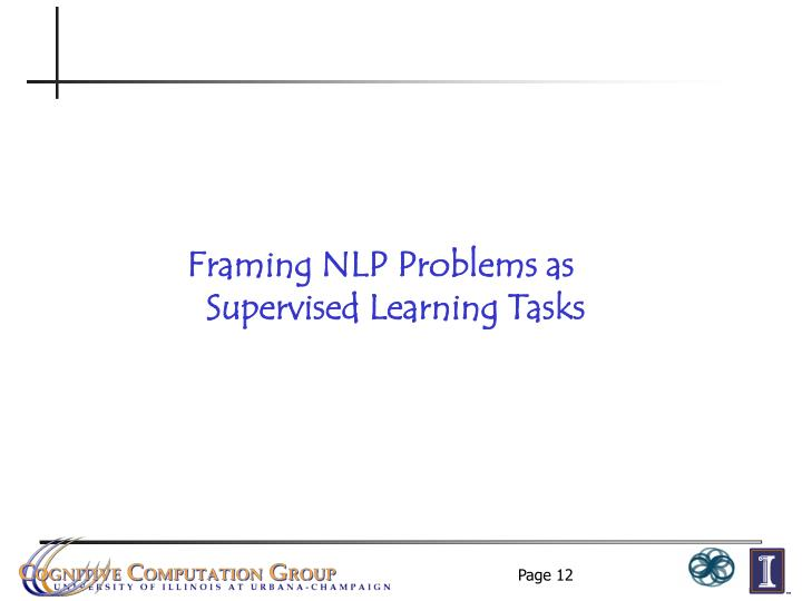 Framing NLP Problems as
