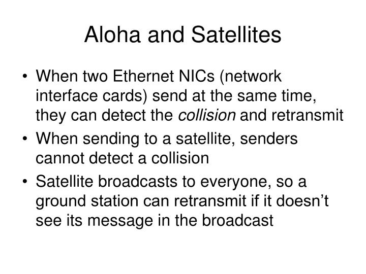 Aloha and Satellites