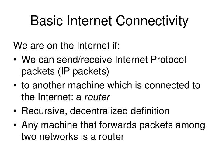 Basic Internet Connectivity