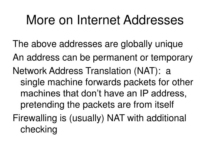 More on Internet Addresses