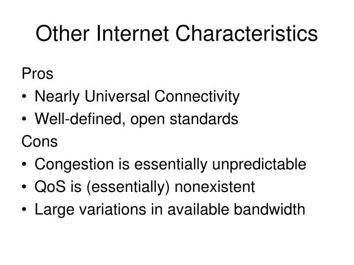 Other Internet Characteristics