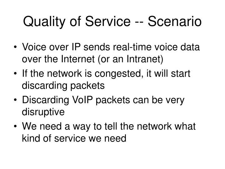 Quality of Service -- Scenario
