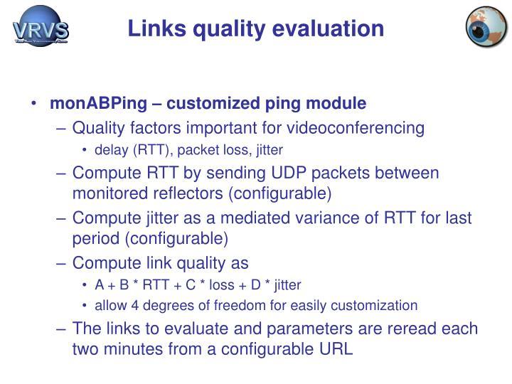 Links quality evaluation