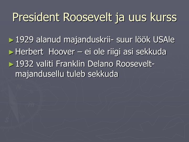 President Roosevelt ja uus kurss
