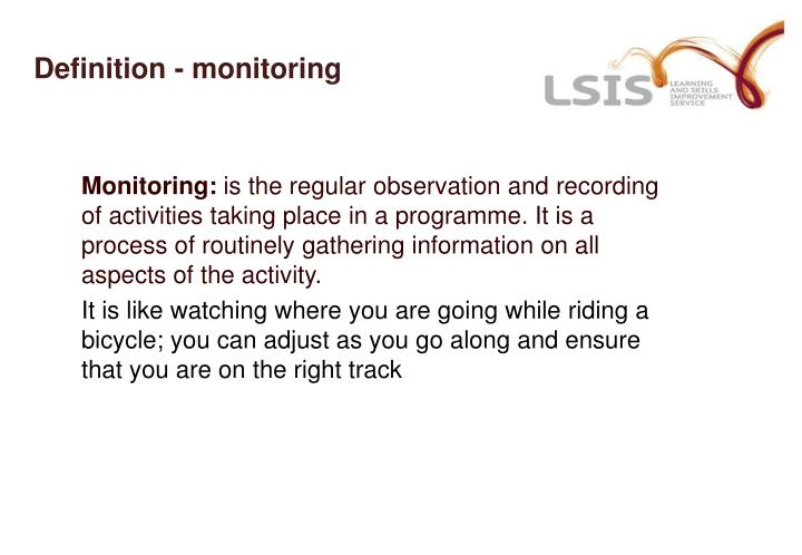 Definition - monitoring