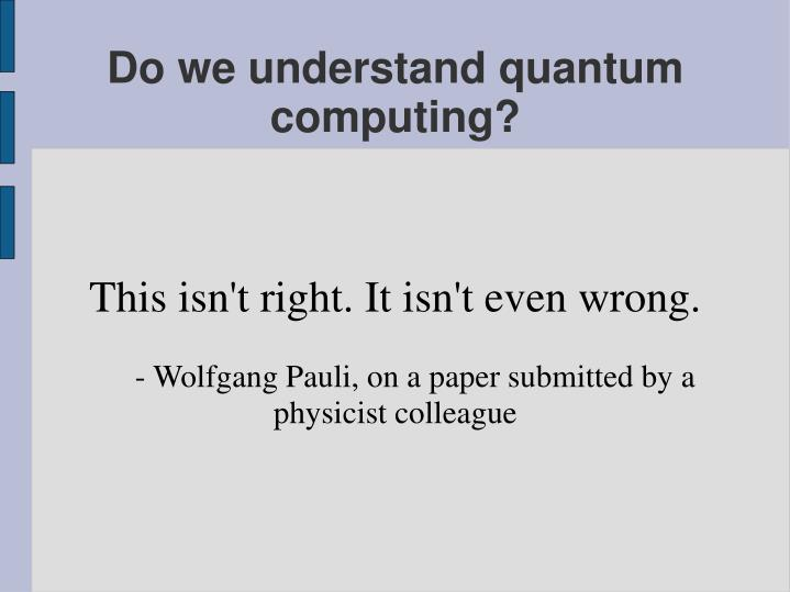 This isn t right it isn t even wrong wolfgang pauli on a paper submitted by a physicist colleague