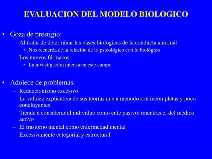 EVALUACION DEL MODELO BIOLOGICO