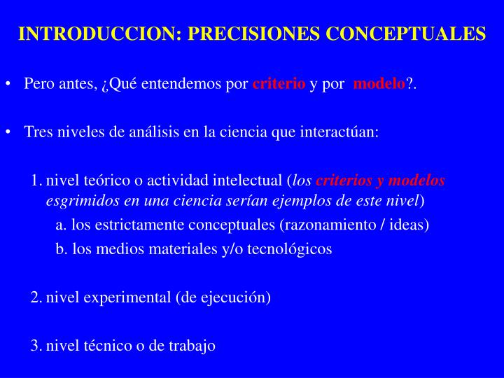 INTRODUCCION: PRECISIONES CONCEPTUALES