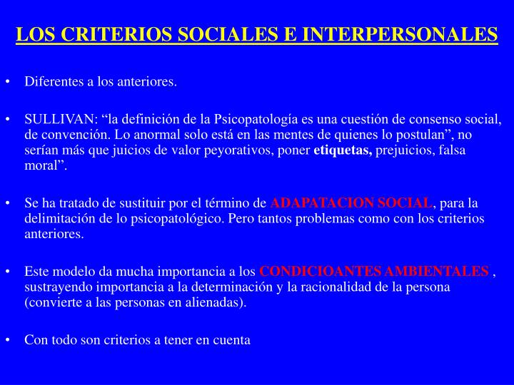 LOS CRITERIOS SOCIALES E INTERPERSONALES