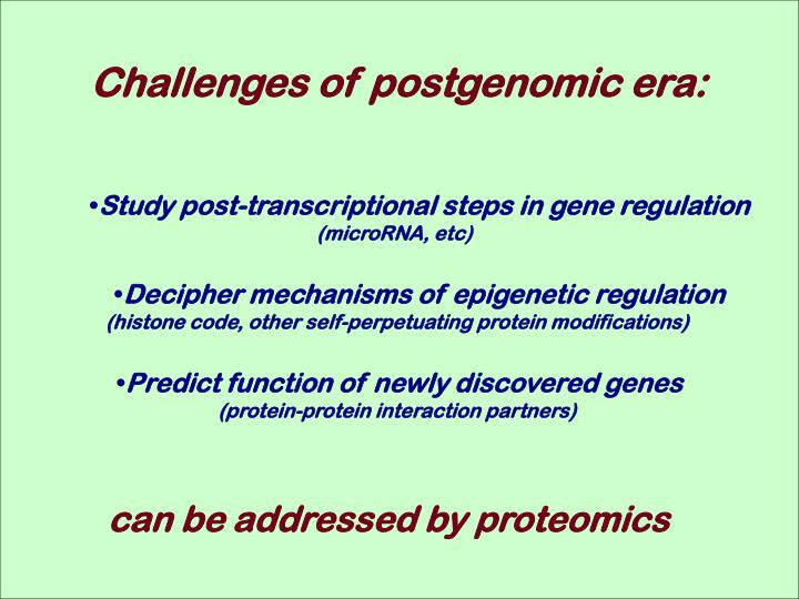 Challenges of postgenomic era: