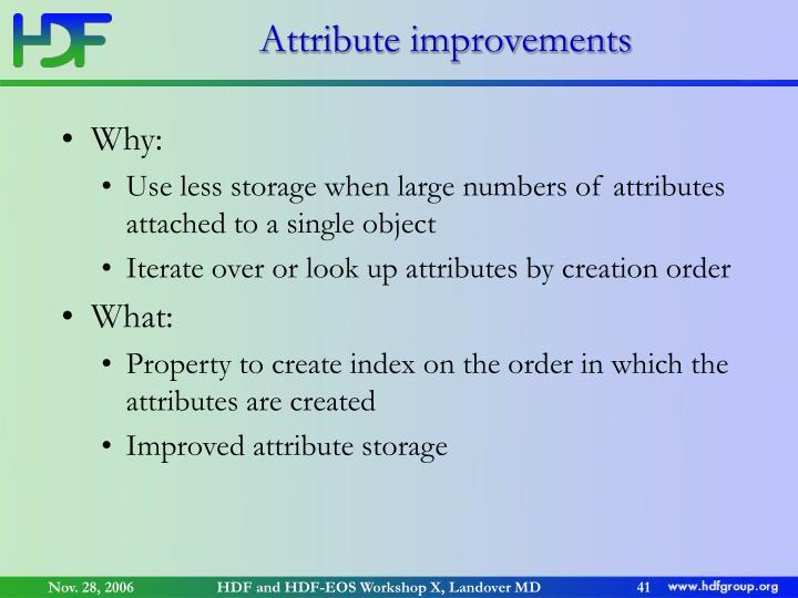 Attribute improvements