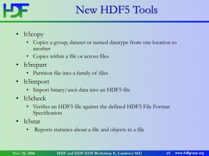 New HDF5 Tools