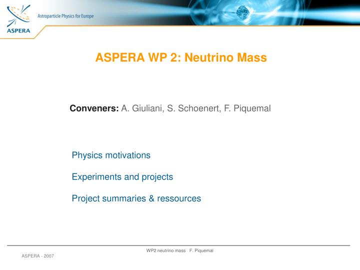 ASPERA WP 2: Neutrino Mass
