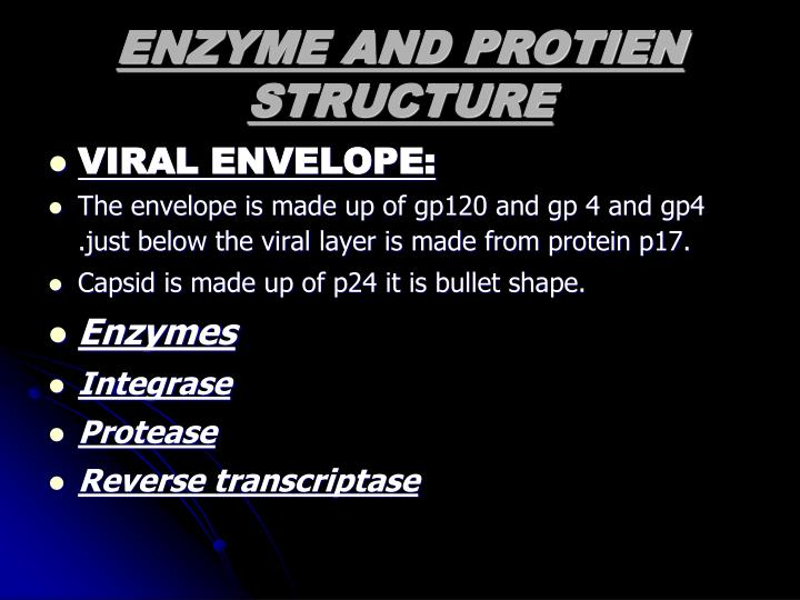 ENZYME AND PROTIEN STRUCTURE