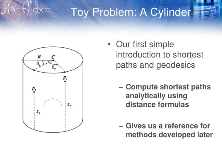 Toy Problem: A Cylinder