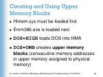 creating and using upper memory blocks