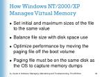 how windows nt 2000 xp manages virtual memory