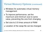 virtual memory options continued