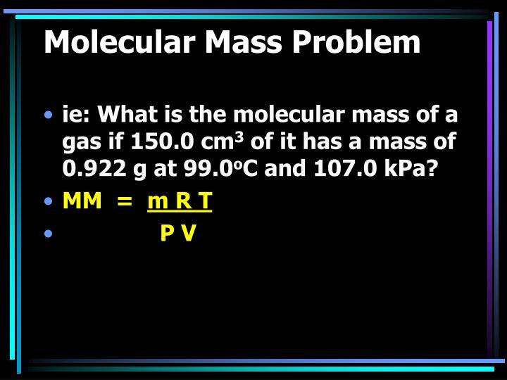 Molecular Mass Problem