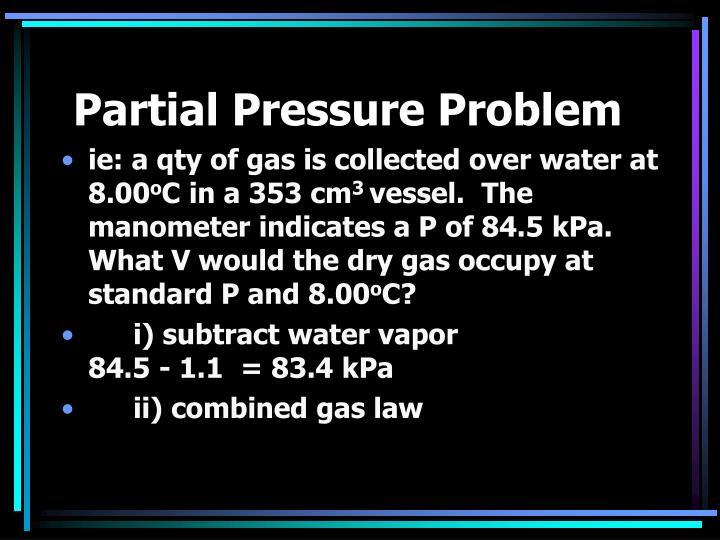Partial Pressure Problem