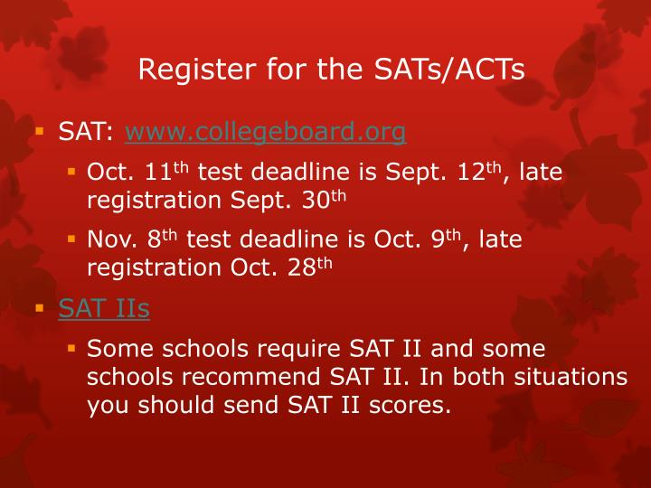 Register for the SATs/ACTs