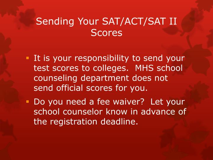 Sending Your SAT/ACT/SAT II Scores