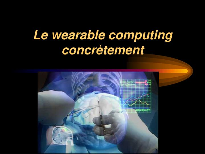 Le wearable computing concrètement