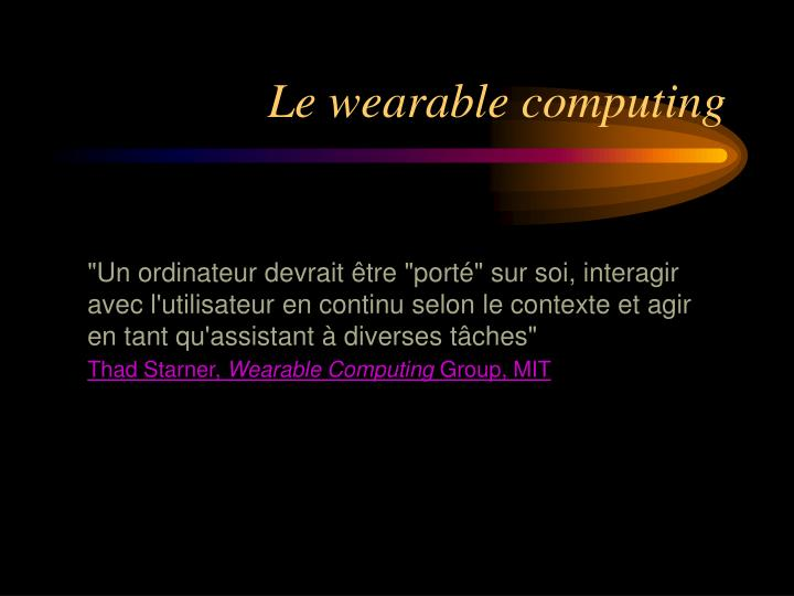 Le wearable computing1