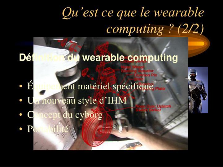 Qu'est ce que le wearable computing ? (2/2)