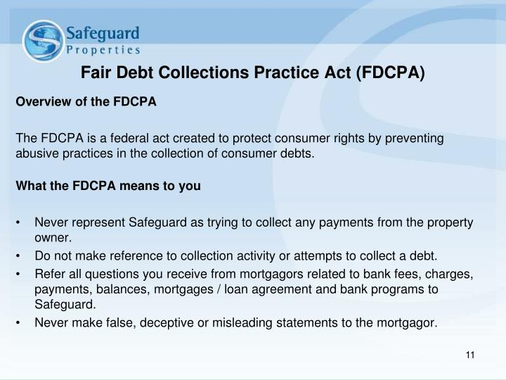 Fair Debt Collections Practice Act (FDCPA)