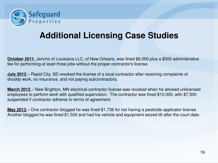 Additional Licensing Case Studies