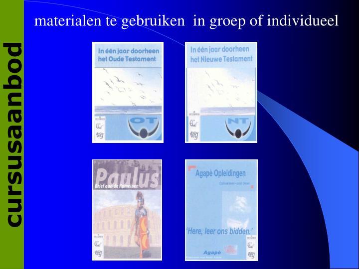 materialen te gebruiken in groep of individueel