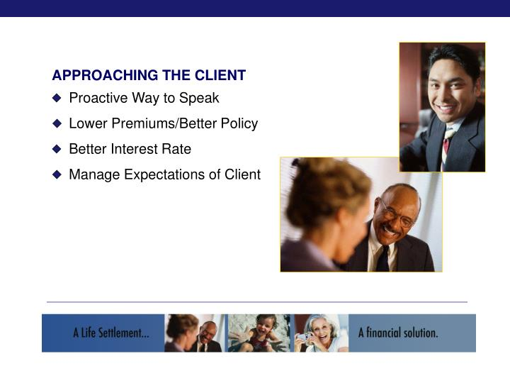APPROACHING THE CLIENT