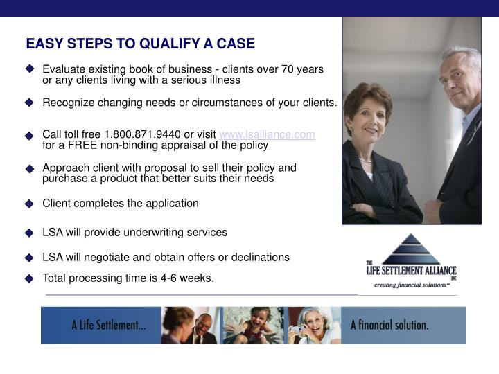 EASY STEPS TO QUALIFY A CASE