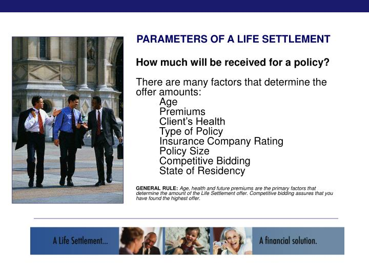 PARAMETERS OF A LIFE SETTLEMENT