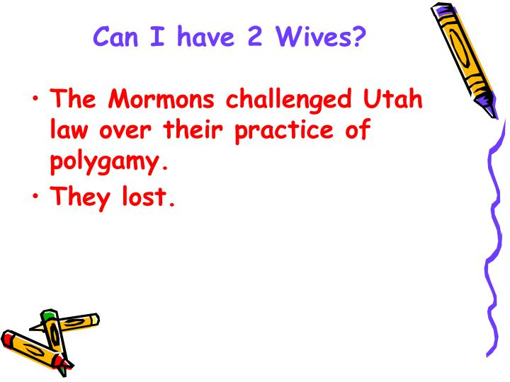 Can I have 2 Wives?