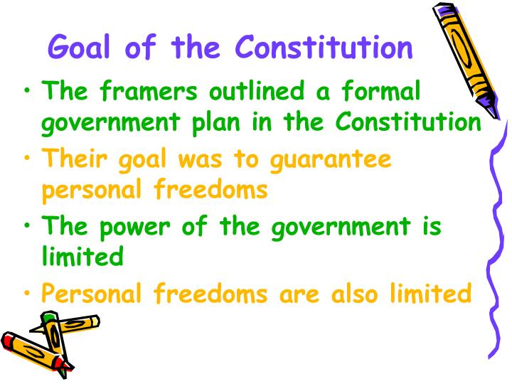 Goal of the Constitution