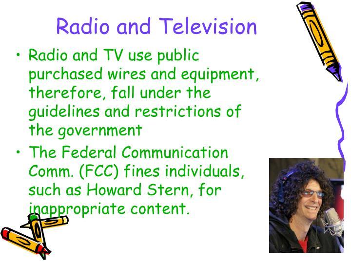 Radio and Television