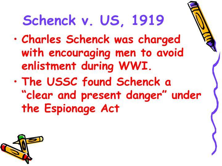 Schenck v. US, 1919