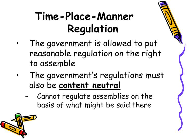 Time-Place-Manner Regulation
