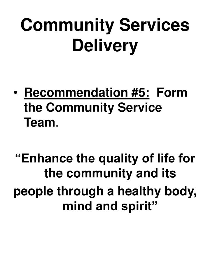 Community Services Delivery