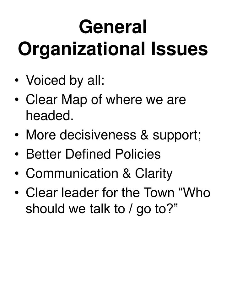 General Organizational Issues