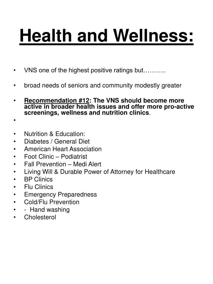 Health and Wellness: